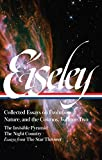 Loren Eiseley: Collected Essays on Evolution, Nature, and the Cosmos, Vol. II: The Invisible Pyramid, The Night Country, Essays from The Star Thrower