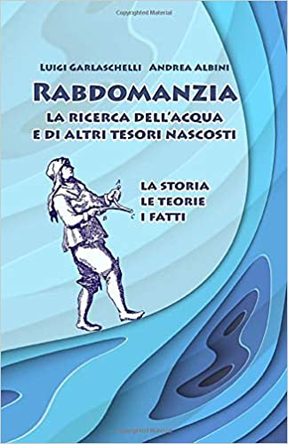 Amazon.com: Rabdomanzia. La ricerca dellacqua e di altri ...