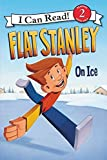 Flat Stanley: On Ice 0062189816 Book Cover