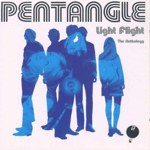 Light Flight the Anthology by Pentangle (Pentangle Light Flight)