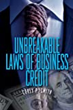 img - for Unbreakable Laws of Business Credit book / textbook / text book