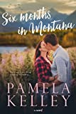 Kindle Store : Six Months in Montana (Montana Sweet Western Romance Series, Book 1)
