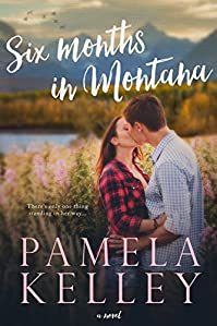 Six Months In Montana by Pamela M. Kelley ebook deal