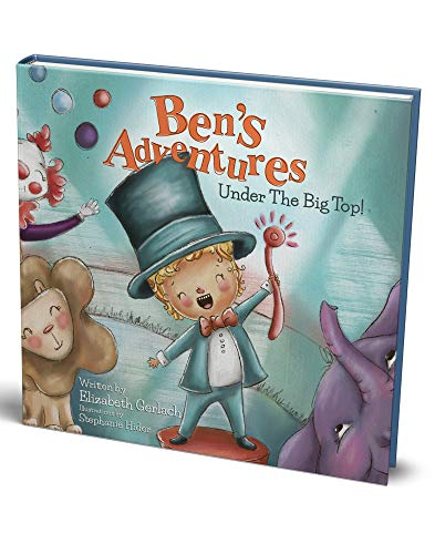 Ben's Adventures: Under the Big Top!: A sweet story of inclusion, friendship & fun! by [Gerlach, Elizabeth]