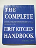 The Complete First Kitchen Handbook, Karen J. Covey, 096468800X