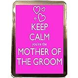 Mother of the Groom - Keep Calm Wedding Fridge Magnet