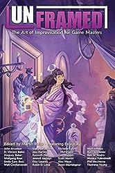 Unframed: The Art of Improvisation for Game Masters (EGP42005)