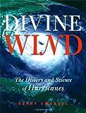 Divine Wind, Kerry A. Emanuel, 0195149416