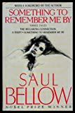Something to Remember Me By, Saul Bellow, 0670842168