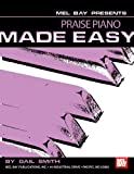 Praise Piano Made Easy, Gail Smith, 078667475X