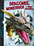 img - for Dragones, monstruos y otras criaturas / Dragons, monsters and other creatures (Spanish Edition) book / textbook / text book