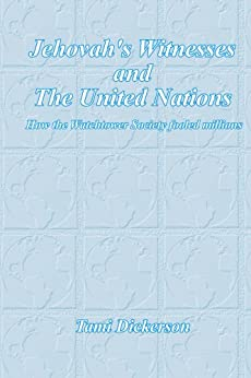 ?READ? Jehovah's Witnesses And The United Nations. todos password quality Vance medico Shuttle Hasta Results 513n4pEOeIL._SY346_