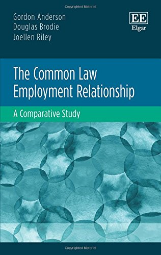 The Common Law Employment Relationship: A Comparative Study