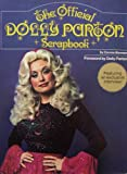 The Official Dolly Parton Scrapbook [ First Printing, 1978 ] Featuring an exclusive interview! Foreword by Dolly Parton (Smoky Mountain Childhood, Nashville Beginnings, Making it Big, Woman of Paradox, Dolly at Home, The Songwriter, What the Future Holds, Selective Discography)