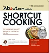 About.Com Guide to Shortcut Cooking (About.com Guides)