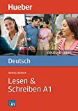 Deutsch üben. Lesen & Schreiben A1