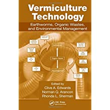Vermiculture Technology: Earthworms, Organic Wastes, and Environmental Management
