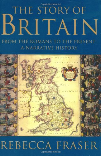 (The Story of Britain: From the Romans to the Present: A Narrative)
