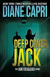 Deep Cover Jack: Hunt For Jack Reacher Series (The Hunt For Jack Reacher Series Book 4)