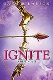 """""""Ignite"""" av Sara B. Larson"""