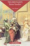 The Orientalists, Lynne Thornton, 2867700833