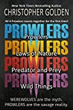 Prowlers Series: Four Complete Novels