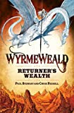 Wyrmeweald: Returners Wealth