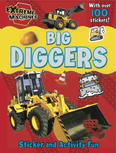 Download Big Diggers: Press-out Sticker and Activity Book (Extreme Machines) pdf epub