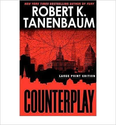 Book [ Counterplay - Large Print ] By Tanenbaum, Robert K ( Author ) [ 2008 ) [ ]
