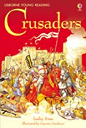 Story of the Crusaders (Young Reading Series Three)