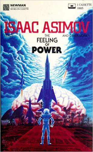 Image result for The Feeling of Power Isaac Asimov