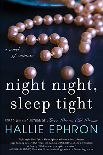 Night Night, Sleep Tight: A Novel of Suspense