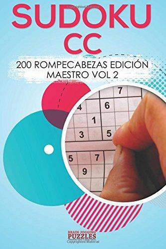 Sudoku CC: 200 Rompecabezas Edición Maestro Vol 2 (Spanish Edition) ebook