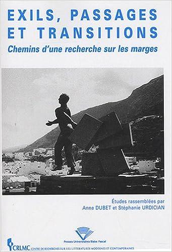 En ligne Exils, passages et transitions : Chemin d'une recherche sur les marges pdf, epub