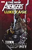img - for New Avengers: Luke Cage - Town without Pity book / textbook / text book