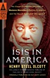 Isis in America, Henry Steel Olcott, 0399169237