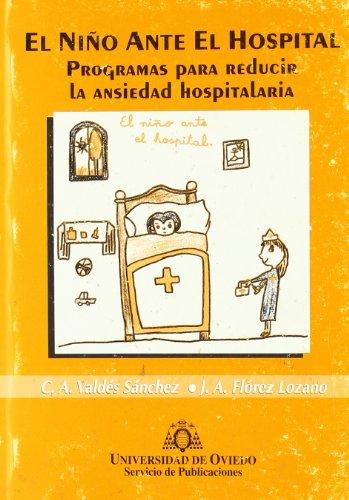Descargar Libro El Niño Ante El Hospital. Programas Para Reducir La Ansiedad Hospitalaria Carmen Ana Valdés Sánchez