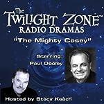 The Mighty Casey: The Twilight Zone Radio Dramas | Rod Serling