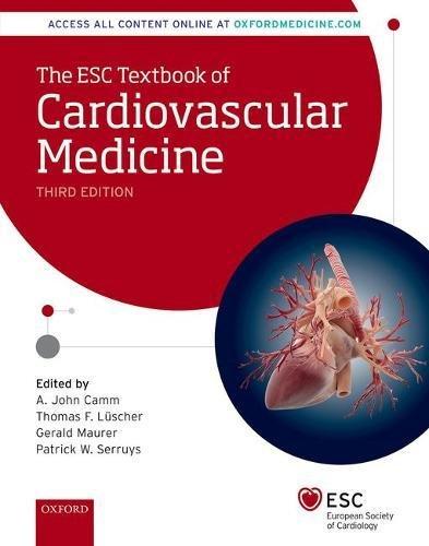 The ESC Textbook of Cardiovascular Medicine (The European Society of Cardiology)