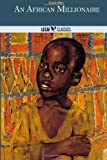 An African Millionaire, Grant Allen, 1495224309