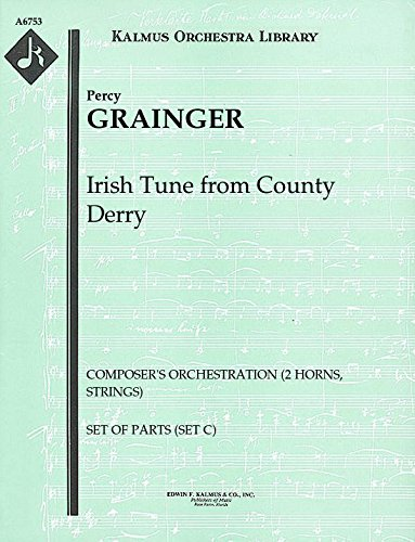 Irish Tune from County Derry (Composer's orchestration (2 horns, strings)): Set of Parts (Set C) - Tune Part Book Irish