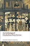 An Anthology of Elizabethan Prose Fiction (Oxford World's Classics)