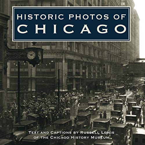 Historic Photos of Chicago (Ky Photo)