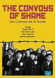 Convoys of Shame, The / Les convois de la honte (Bilingual)
