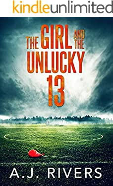The Girl and the Unlucky 13 (Emma Griffin™ FBI Mystery)