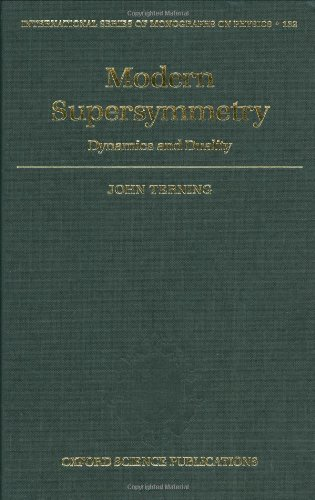 Modern Supersymmetry: Dynamics and Duality (International Series of Monographs on Physics)