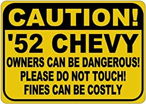 1952 52 CHEVY FLEETLINE Owners Dangerous Sign - 10 x 14 Inches