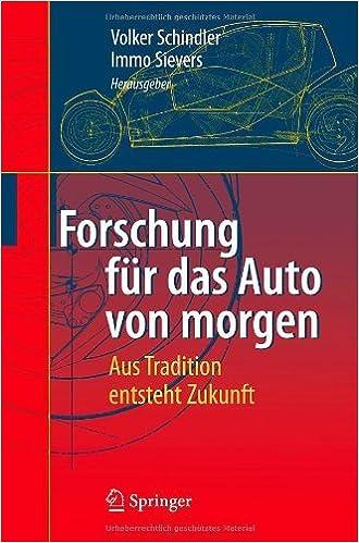 Englische Bücher kostenlos herunterladen Forschung für das Auto von morgen: Aus Tradition entsteht Zukunft (German Edition) in German PDF B001B1HJXI