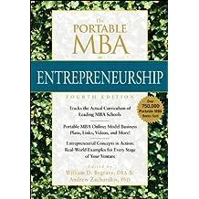 The Portable MBA in Entrepreneurship (The Portable MBA Series) by Bygrave, William D., Zacharakis, Andrew (2010) Hardcover