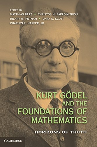 Kurt Gödel and the Foundations of Mathematics: Horizons of Truth